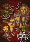 "Six Feet Club ""Voodoo"""