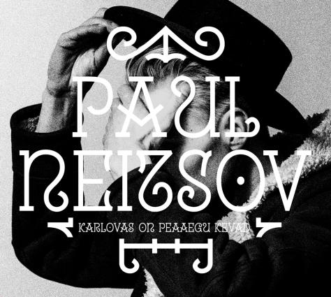 """Paul Neitsov """"Karlovas on peaaegu kevad"""""""