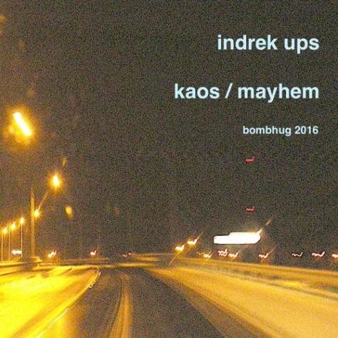"""Indrek Ups """"Kaos"""""""