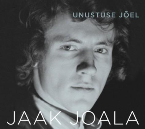 """Jaak Joala """"Unustuse jõel"""""""
