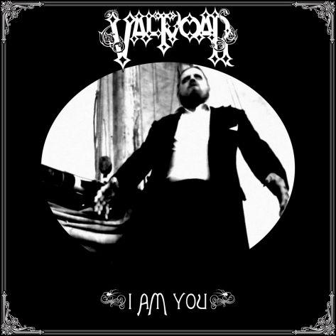 "Val Tvoar ""I Am You"""