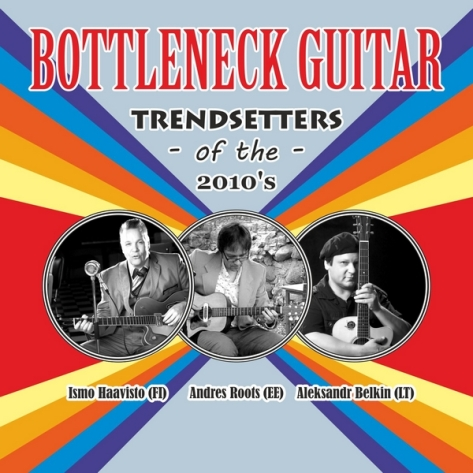 Bottleneck Guitar Trendsetters